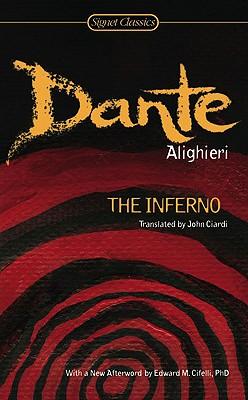 The Inferno By Dante Alighieri/ Ciardi, John (TRN)/ Macallister, Archibald T. (INT)/ Cifelli, Edward M. (AFT)
