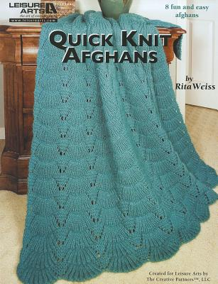 Quick Knit Afghans By Weiss, Rita